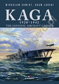 Kaga 1920 - 1942. The Japanese Aircraft Carrier.