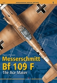 Messerschmitt Bf 109 F. The Ace Maker