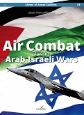Air Combat During Arab-Israeli Wars