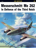 03 - Messerschmitt Me 262. In Defence of the Third Reich