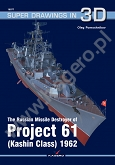 The Russian Missile Destroyer of Projekt 61 (Kashin Class) 1962