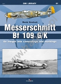 01 - Messerschmitt Bf 109G/K An insight into camouflage and markings