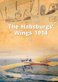 The Habsburgs' Wings 1914. Vol. 1