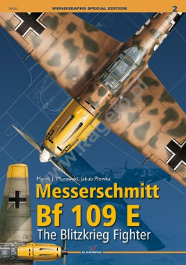 Messerschmitt Bf 109 E. The Blitzkrieg Fighter